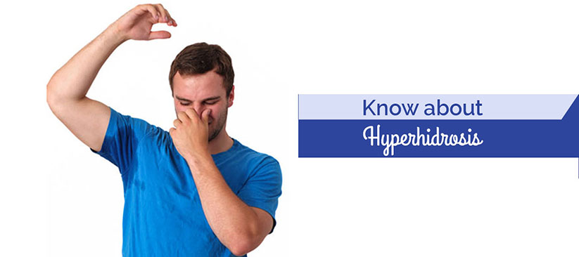 Know about Hyperhidrosis - Curatio Healthcare