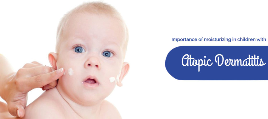Importance of moisturizing in children with Atopic Dermatitis