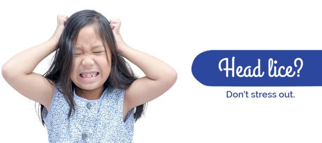 Head lice? Don't stress out.
