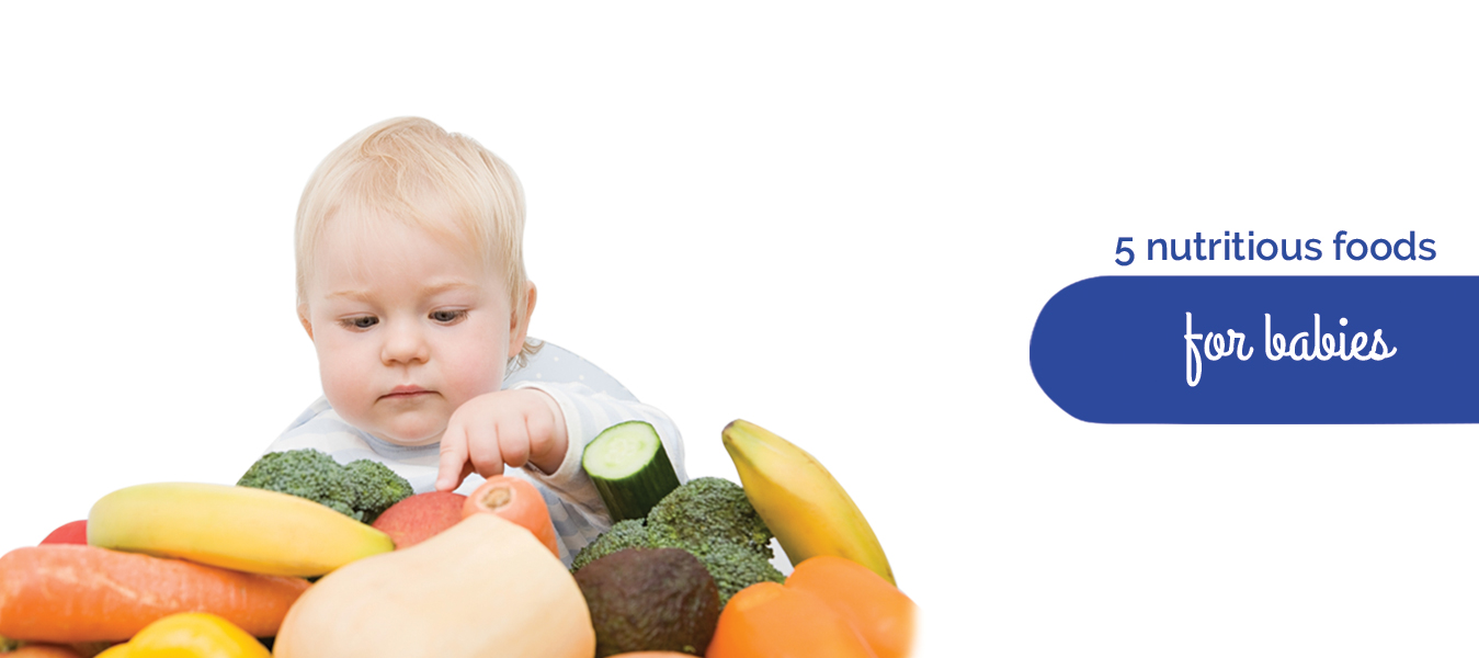 5 Nutritious foods for babies