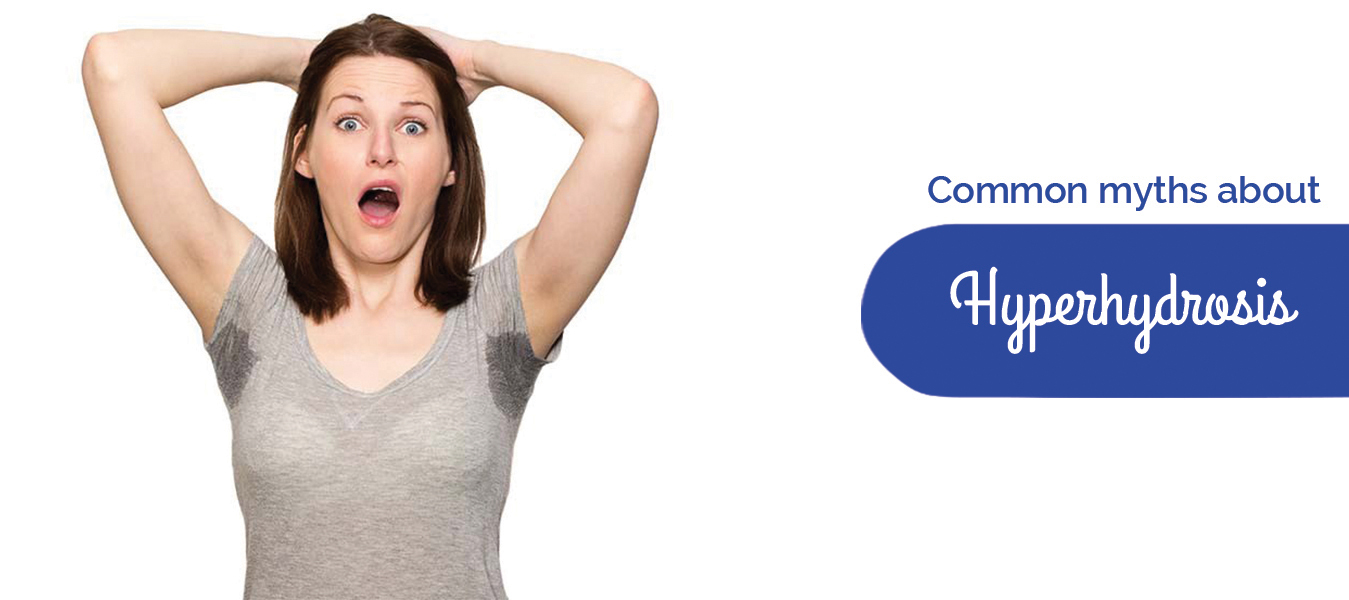 Common myths about Hyperhidrosis