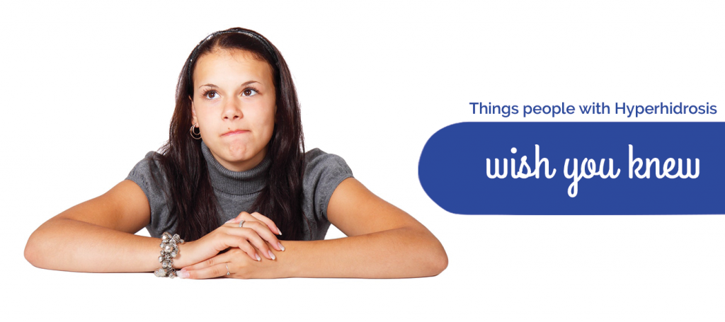 Things People With Hyperhidrosis Wish You Knew
